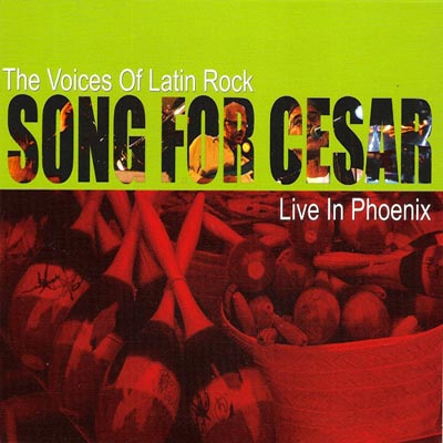 Voices of Latin Rock / Song For Cesar